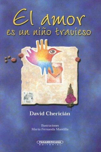 9789583009280: El Amor es un Nino Travieso (Literatura Juvenil (Panamericana Editorial)) (Spanish Edition)