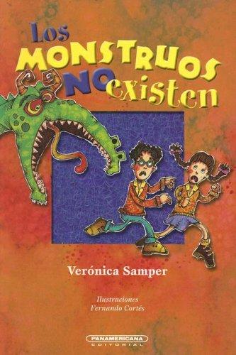 9789583009372: Los Monstruos No Existen (Literatura Juvenil (Panamericana Editorial)) (Spanish Edition)