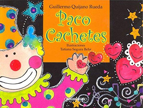 9789583009518: Paco Cachetes (Spanish Edition)