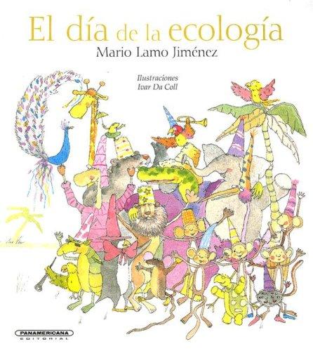 9789583009686: El dia de la ecologia (Coleccion OA Infantil) (Spanish Edition)