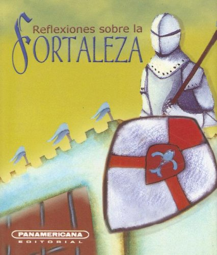 Reflexiones sobre la Fortaleza (Canto a la: Escobar, Luis A.