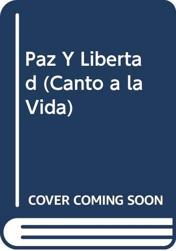 Paz y Libertad (Canto a la Vida): Escobar, Luis A.