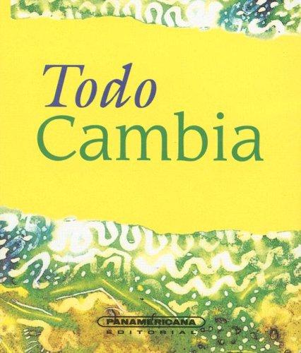 Todo Cambia (Canto a la Vida) (Spanish: Escobar, Luis A.