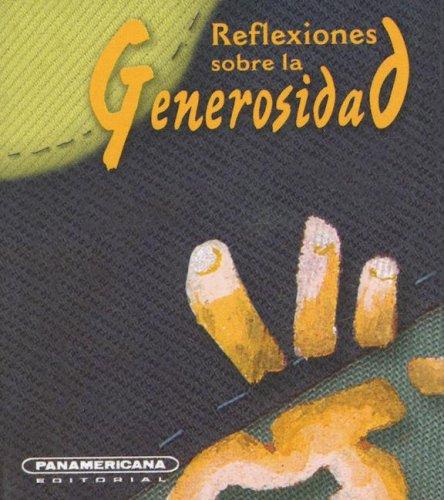 Reflexiones sobre la Generosidad (Canto a la: Escobar, Luis A.