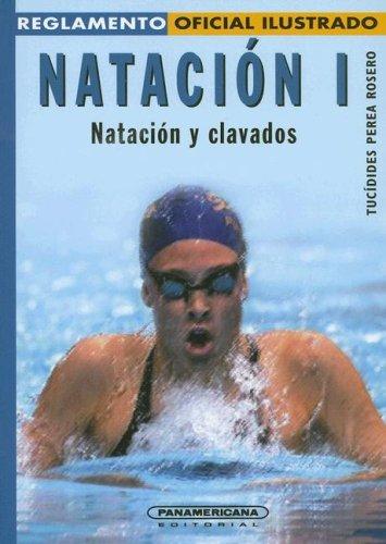 9789583010927: Reglamento NATACIÓN I -Natación y clavados- 2da Edición (Reglamento Oficial Ilustrado) (Spanish Edition)