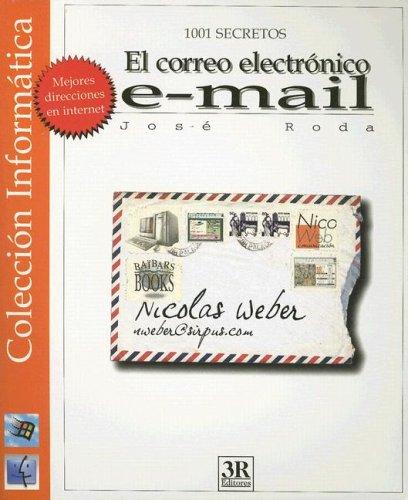 9789583010965: El Correo Electronico E-mail (1001 Secretos) (Spanish Edition)