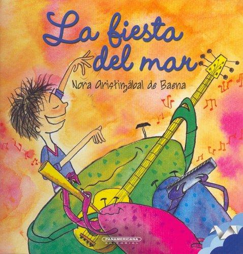 La Fiesta del Mar / The Sea Party: Nora Aristizabal