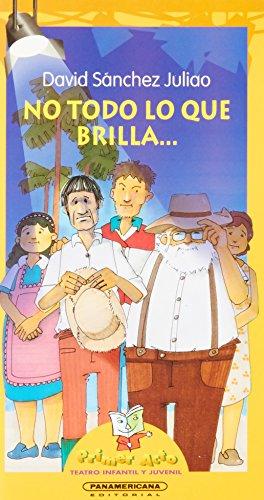 9789583011764: No todo lo que brilla... (Spanish Edition)