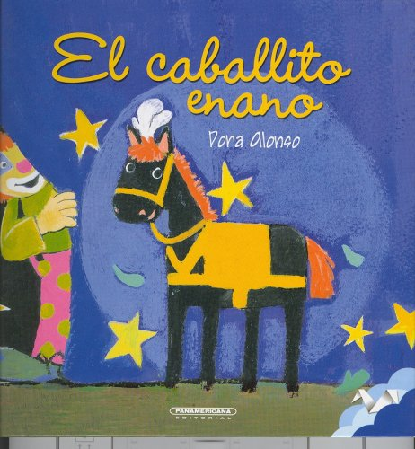 9789583012785: El caballito enano (Spanish Edition)