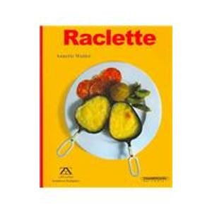 9789583012952: Raclette (Spanish Edition)