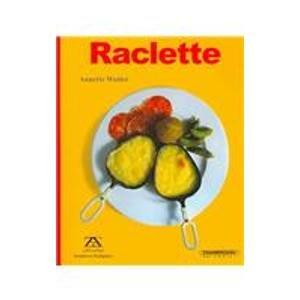 9789583012952: Raclette