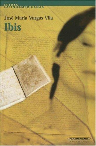 9789583013409: Ibis (Letras Latinoamericanas) (Spanish Edition)