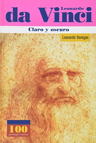 Leonardo da Vinci Claro y oscuro (100: Leonardo Venegas