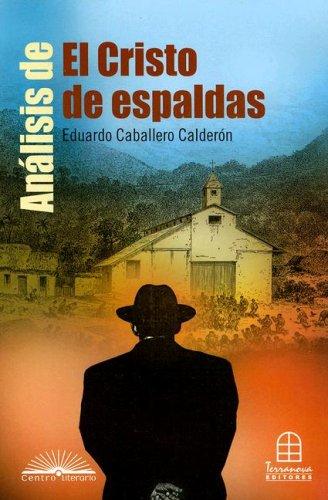 9789583014314: Análisis de El cristo de espaldas (Centro Literario) (Spanish Edition)