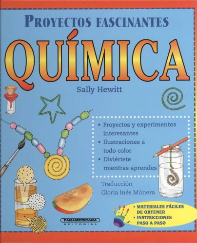9789583015359: Quimica (Proyectos Fascinantes / Fascinating Projects)