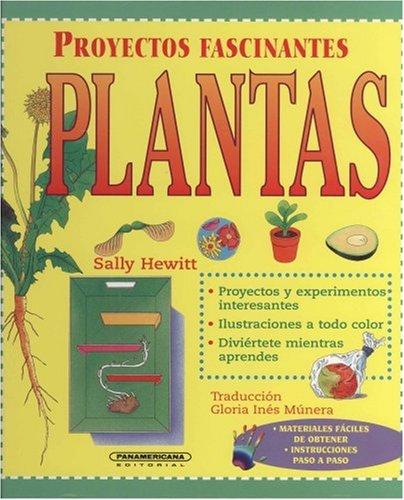 9789583015427: Plantas (Proyectos Fascinantes)