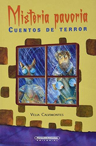 Misteria pavoria: Cuentos de Terror (Spanish Edition): Velia Calvimontes