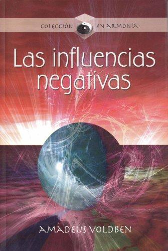 9789583016257: Las influencias negativas/ Negative Influences (Spanish Edition)
