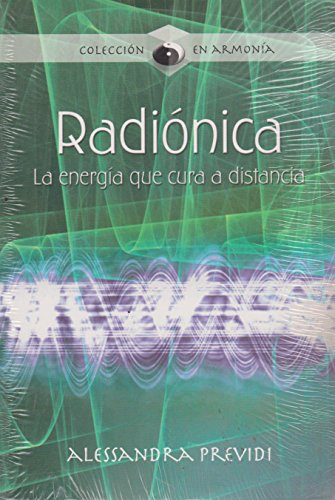 9789583016660: Radionica: La Energia Que Cura a Distancia / the Energy That Cures at a Distance