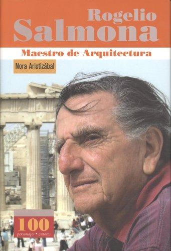 Rogelio Salmona. Maestro de Arquitectura: Aristizábal, Nora
