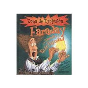 9789583018473: Faraday y La Ciencia de La Electricidad / Faraday and the Science of Electricity (Zona De Explosion)