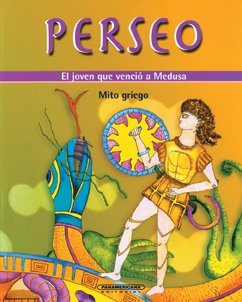 9789583018558: Las aventuras de Perseo / The adventures of Perseus (Ancient Greek Myths)