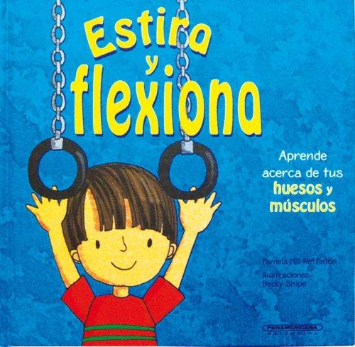 9789583018602: Estira Y Reflexiona/ Strech and Reflect on (Cuerpo Sorprendente) (Spanish Edition)