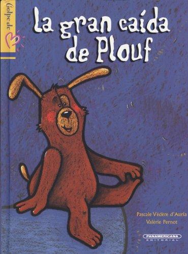 La gran caida de Plouf (Spanish Edition): Pascale Vedere D'auria