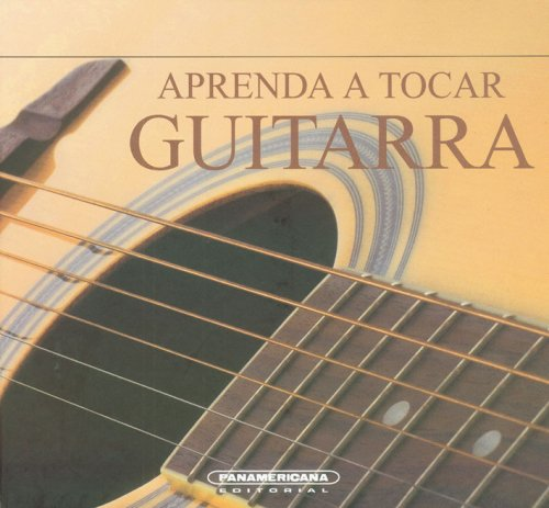 Aprenda a tocar guitarra (Spanish Edition) (9583020737) by Jeff Ellis
