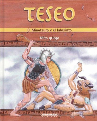 9789583021480: Teseo: El minotauro y el laberinto / The Minotaurus and the Labyrinth (Mitos Y Leyendas / Myths and Legends)