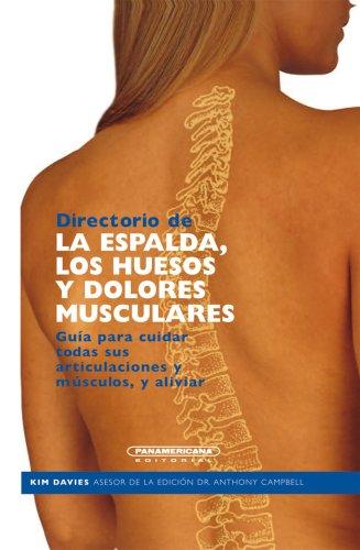 9789583021527: Directorio de la espalda los huesos y dolores musculares (Spanish Edition)
