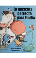 9789583022357: La mascota perfecta para Emilia (Gullane Children's Books) (Spanish Edition)