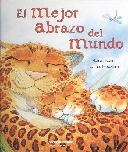 9789583022395: El mejor abrazo del mundo (Gullane Children's Books) (Spanish Edition)