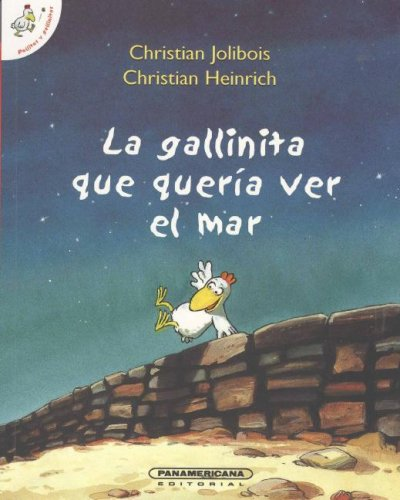 9789583023552: La gallinita que queria ver el mar/ The Little Hen Who Wanted to See the Sea