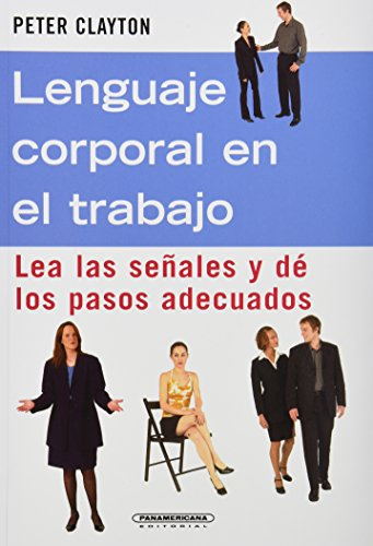 9789583023620: Lenguaje corporal en el trabajo (Spanish Edition)