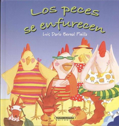Los Peces Se Enfurecen (Hardback): Luis Dario Bernal Pinilla