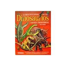 Gran enciclopedia de los dinosaurios / The Big Enciclopedia of Dinosaurs (Spanish Edition) (9583025801) by Chris McNab