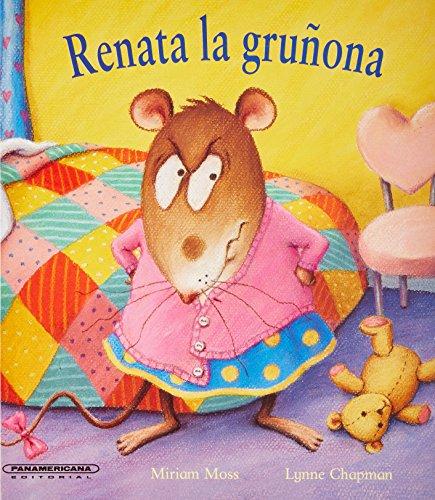 9789583026072: Renata la gruñona (Historias De Animales / Animals Stories) (Spanish Edition)