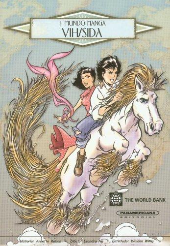VIH / SIDA - 1 Mundo Manga (Spanish Edition) (Mundo Manga/ Manga World) (9583027014) by Annette Roman