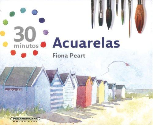 9789583027659: Acuarelas/ Watercolors: 30 Minutos/ 30 minutes