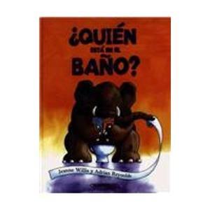 9789583027833: Quien esta en el baño? (Rayuela) (Spanish Edition)
