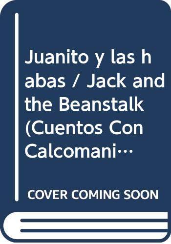 Juanito y las habas / Jack and: n/a