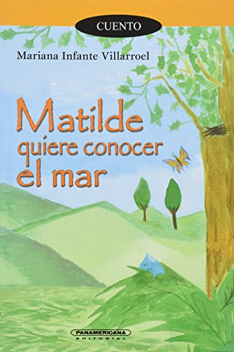 Matilde quiere conocer el mar/ Matilde wants to know the sea (Paperback): Mariana Infante