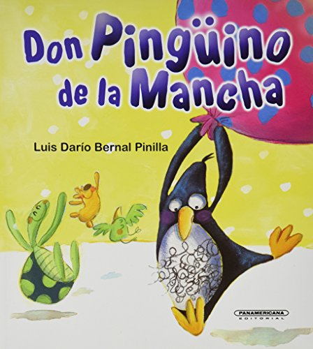 9789583029271: Don Pinguino de la mancha (Coleccion OA Infantil) (Spanish Edition)