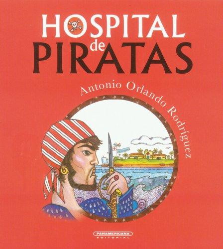 9789583030437: Hospital de piratas (Spanish Edition)