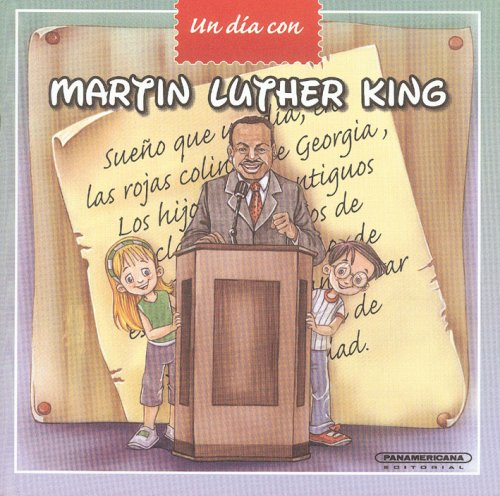 9789583030666: Martin Luther King (Spanish Edition) (Un Dia Con / a Day With)