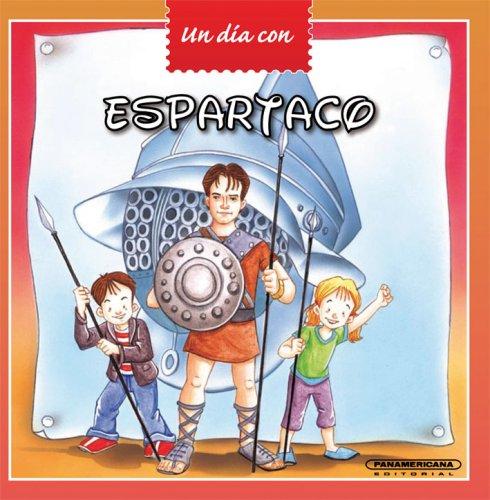 9789583031168: Espartaco (Un Dia Con) (Spanish Edition)