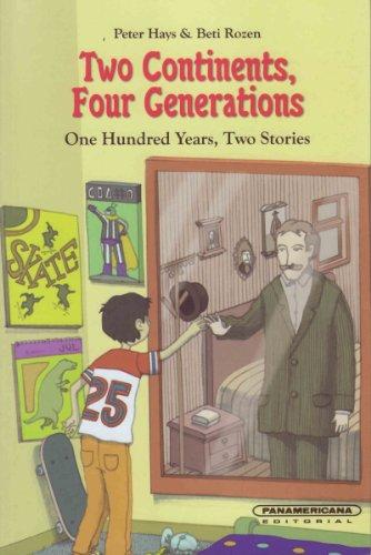 Dos continentes, cuatro generaciones (Spanish Edition): Beti Rozen y
