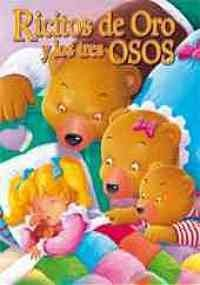 9789583031731: Ricitos de oro y los tres osos /Goldilocks and the Three Bears (Historias Clasicas/ Clasics Histories) (Spanish Edition)