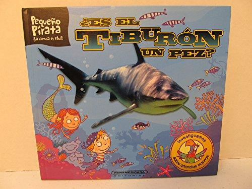 9789583034169: Es El Tiburon Un Pez? / Is a Shark a Fish? (Spanish Edition)
